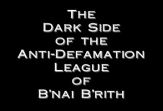 The Dark Side Of The ADL Of B'nai B'rith