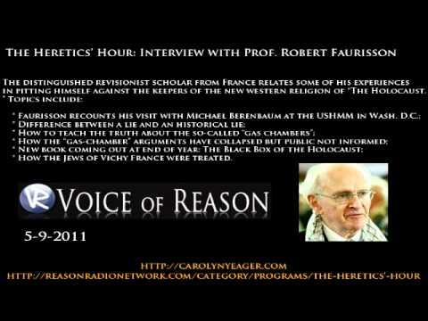 The Heretics Hour Interview with Prof. Robert Faurisson