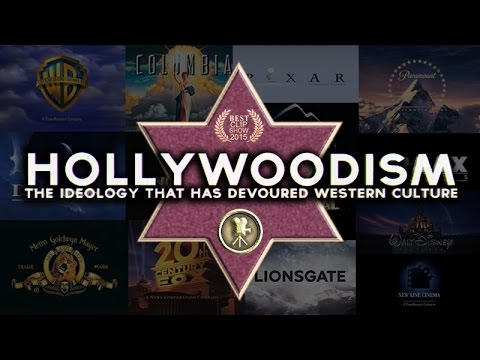 Hollywoodism: The Ideology that has Devoured Western Culture
