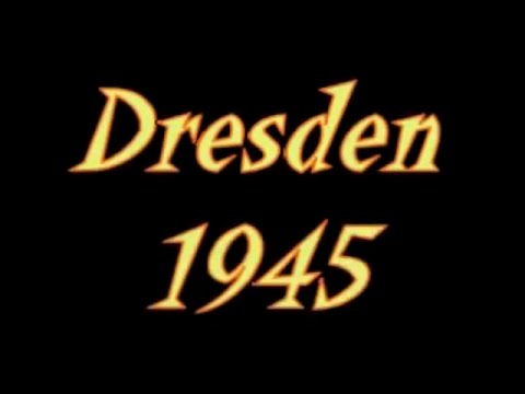 The Dresden Inferno - An Allied War Crime