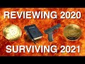 Reviewing 2020, Surviving 2021